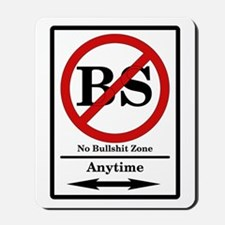 No BS Anytime Mousepad