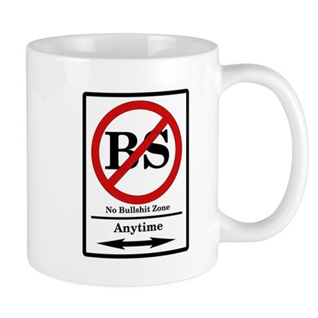 No BS Anytime Mug