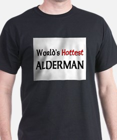World's Hottest Alderman T-Shirt