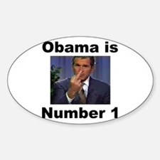 Obama is Number 1 Oval Decal