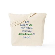 You Don't Say... Tote Bag