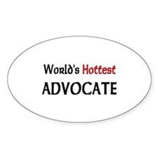 World's Hottest Advocate Oval Decal