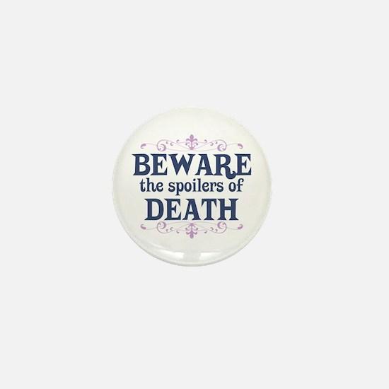 Beware the Spoilers Mini Button