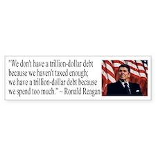 Reagan on Debt and Taxes Bumper Bumper Sticker