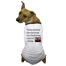 Reagan on Debt and Taxes Dog T-Shirt