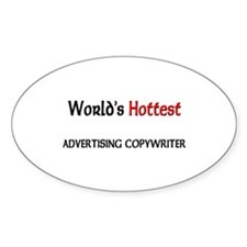 World's Hottest Advertising Copywriter Decal