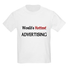 World's Hottest Advertising Kids Light T-Shirt