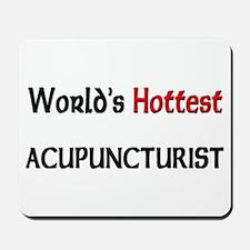 World's Hottest Acupuncturist Mousepad