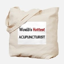 World's Hottest Acupuncturist Tote Bag