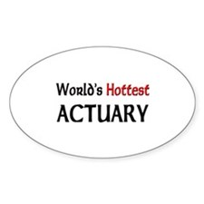 World's Hottest Actuary Oval Decal