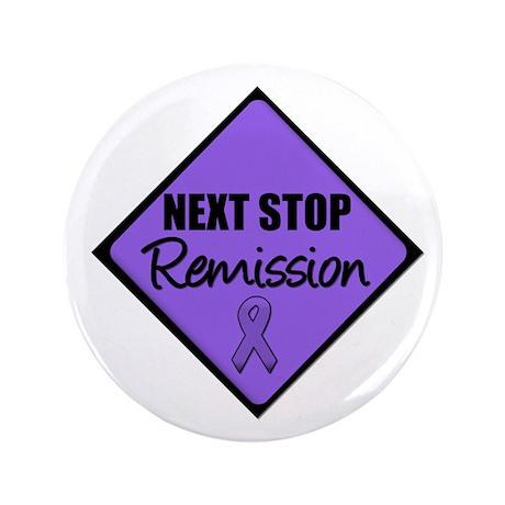 "Next Stop Remission HD 3.5"" Button"