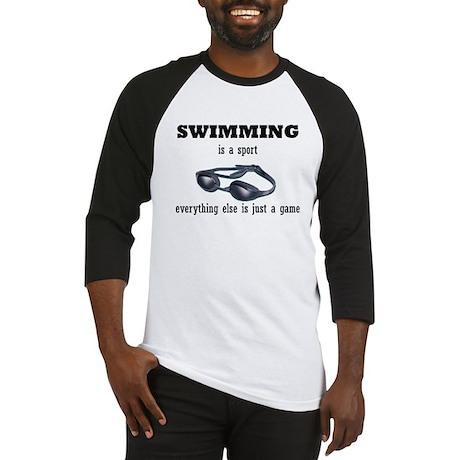 Swimming is a Sport Baseball Jersey