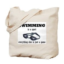 Swimming is a Sport Tote Bag