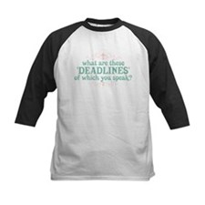 What are Deadlines Tee