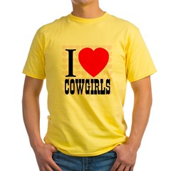 I Love Cowgirls Yellow T-Shirt