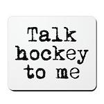 Talk hockey original Mousepad