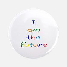 "I Am The Future 3.5"" Button"