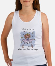 Life is a Dance if you do it Women's Tank Top