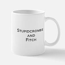 Stupidcrombie & Fitch Mug