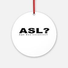 ASL? Ornament (Round)