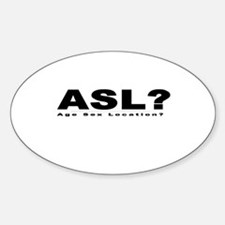 ASL? Oval Decal