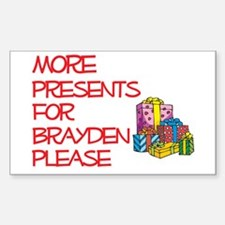 More Presents For Brayden Rectangle Decal