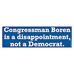 Disappointing Dan Boren Bumper Sticker