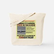 75 birthday Tote Bag