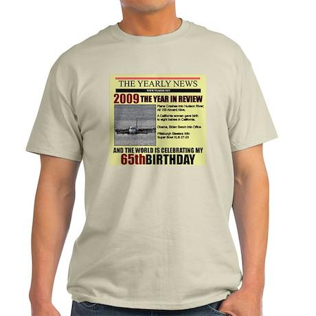 65 birthday Light T-Shirt