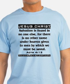 Acts 4:12 T-Shirt
