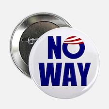 """No Way 2.25"""" Button"""