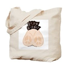 Grow a Pair for Peace Tote Bag