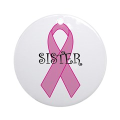 Pink Ribbon - Sister Ornament (Round)