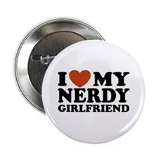 "I Love My Nerdy Girlfriend 2.25"" Button"
