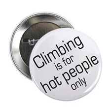 "Hot Climbers 2.25"" Button (10 pack)"