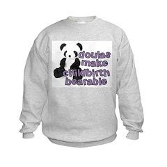 Doulas make childbirth bearab Sweatshirt