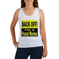 Back Off I'm a Postal Worker Women's Tank Top