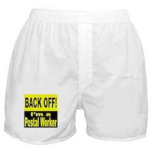 Back Off I'm a Postal Worker Boxer Shorts