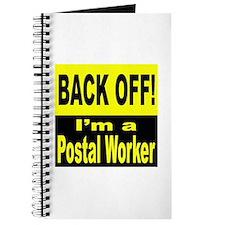 Back Off I'm a Postal Worker Journal