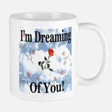 I'm Dreaming Of You Mug