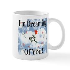 I'm Dreaming Of You Mug