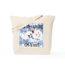 I'm Dreaming Of You Tote Bag