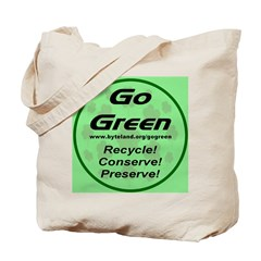 Go Green Style 2008 Tote Bag