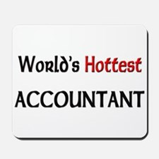 World's Hottest Accountant Mousepad