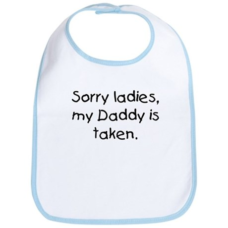 Daddy is taken Bib