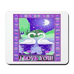 I Love You Swans Mousepad