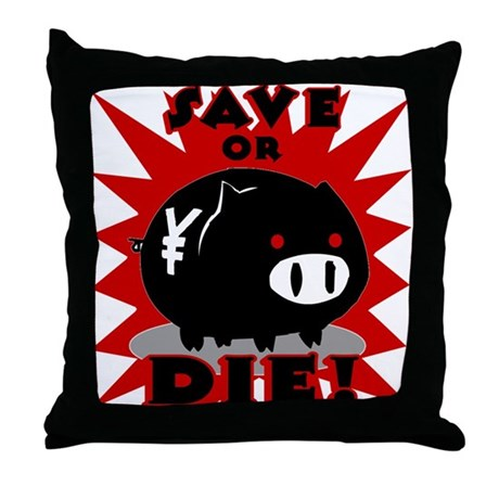 Save or Die! Throw Pillow