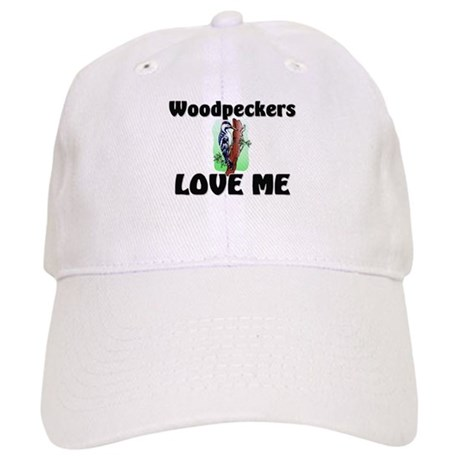 Woodpeckers Loves Me Cap