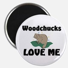 Woodchucks Loves Me Magnet