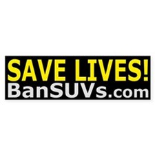 Save Lives! Bumper Bumper Sticker